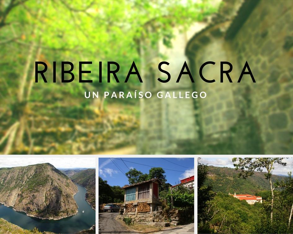 Ribeira sacra, un paraiso gallego - Los viajes de Margalliver